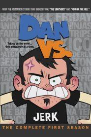 Dan Vs.: Temporada 1